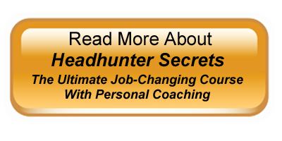 Headhunter Secrets New Job Course with Personal Coaching